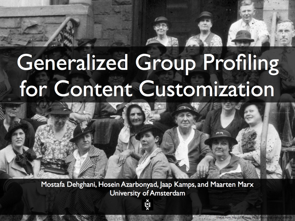Generalized Group Profiling for Content Customization