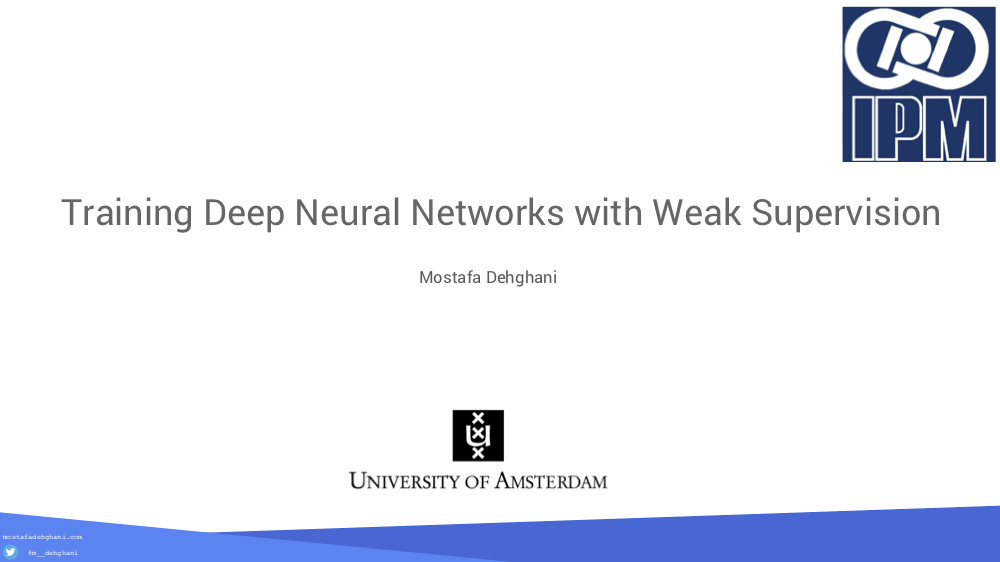 Training Deep Neural Networks with Weak Supervision