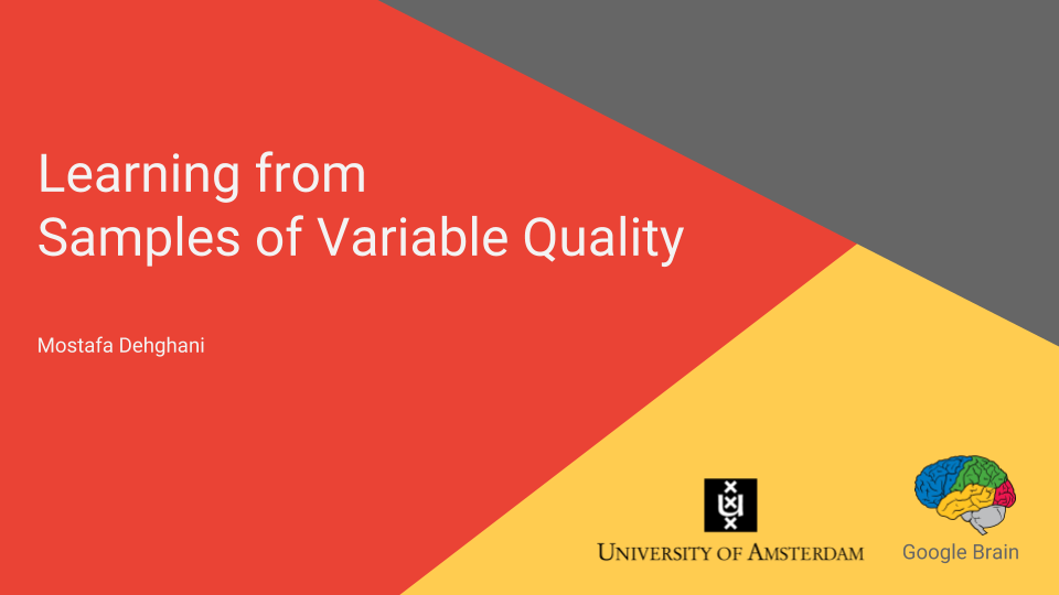 Learning from  Samples of Variable Quality